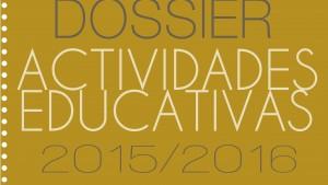 Dossier de actividades educativas para centros escolares y colegios