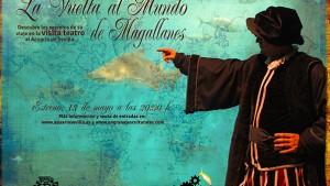 Visita Teatralizada, La vuelta al mundo de Magallanes