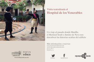 Visita Teatralizada al Hospital de los Venerables. @ Hospital de los Venerables. Fundación Focus | Sevilla | Andalucía | España