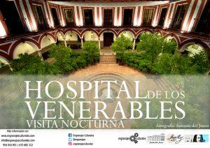 Visita nocturna al Hospital de los Venerables @ Fundación Focus | Sevilla | Andalucía | España