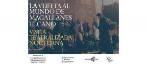 Visita teatralizada y nocturna: La primera vuelta al mundo Magallanes Elcano @ Torre del Oro