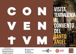 Visita teatralizada nocturna al Convento del Santo Ángel. CONVENTUM. @ Convento de Santo Ángel