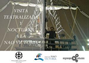 Visitas teatralizadas nocturnas a la Nao Victoria @ Espacio Primera Vuelta al Mundo