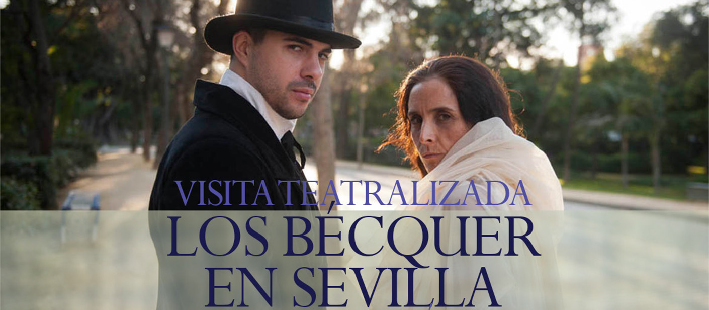 MEDIDA-SLIDE.-VISITA-TEATRALIZADA-LOS-BÉCQUER-EN-SEVILLA