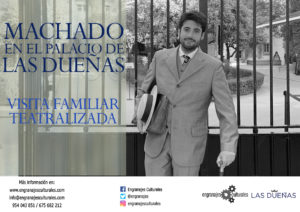 Visita teatralizada familiar: Machado en el palacio de Las Dueñas @ Palacio de las Dueñas